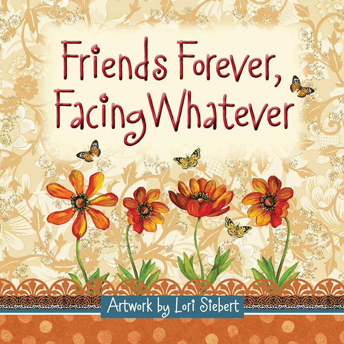 Spiritual Friendship Sayings 2: Friends Forever, Facing WhateverHarvest House