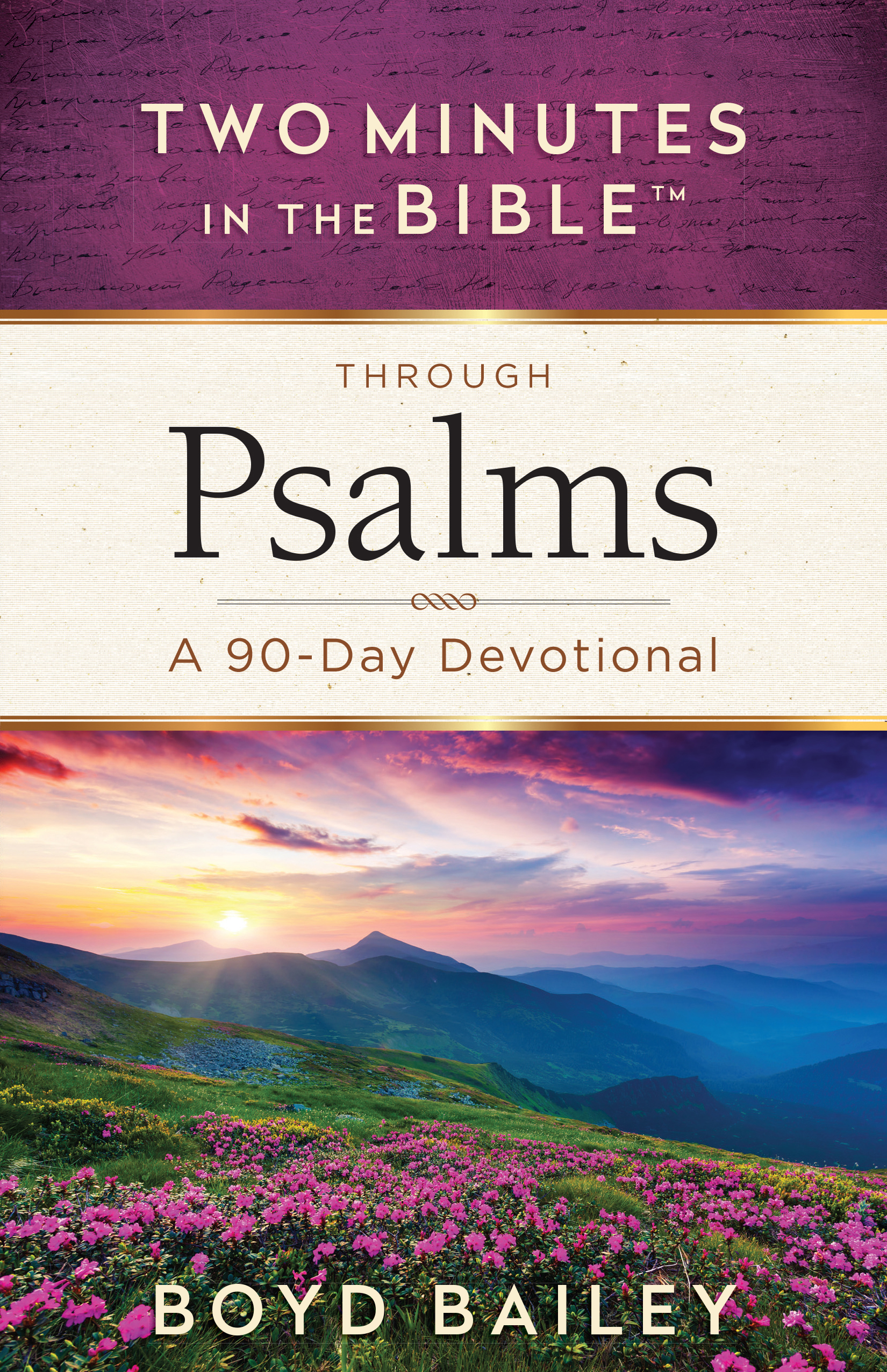 Two Minutes in the Bible® Through PsalmsHarvest House