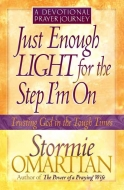 Just Enough Light for the Step I'm On—A Devotional Prayer Journey
