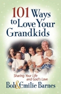 101 Ways to Love Your Grandkids