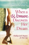 When a Woman Discovers Her Dream