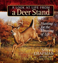 A Look at Life from a Deer Stand Gift Edition
