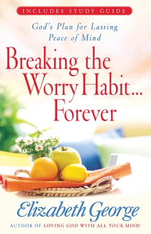 Breaking the Worry Habit…Forever!