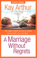 A Marriage Without Regrets Study Guide