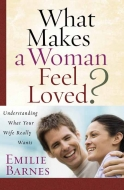 What Makes a Woman Feel Loved