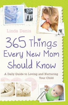 365 Things Every New Mom Should Know