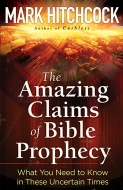 The Amazing Claims of Bible Prophecy