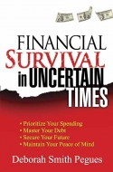 Financial Survival in Uncertain Times
