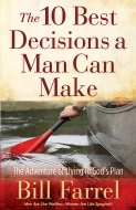 The 10 Best Decisions a Man Can Make