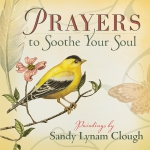 Prayers to Soothe Your Soul