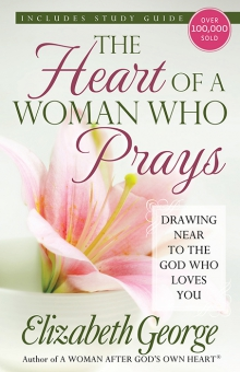 The Heart of a Woman Who Prays
