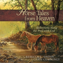 Horse Tales from Heaven Gift Edition
