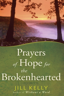 Prayers of Hope for the Brokenhearted