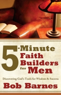 5-Minute Faith Builders for Men