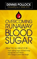 Overcoming Runaway Blood Sugar