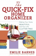 The Quick-Fix Home Organizer