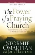 The Power of a Praying® Church