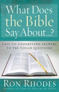 What Does the Bible Say About…?