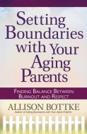 Setting Boundaries® with Your Aging Parents