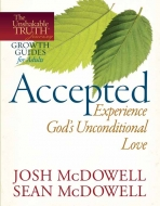 Accepted—Experience God's Unconditional Love