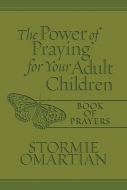 The Power of Praying® for Your Adult Children Book of Prayers Milano Softone™