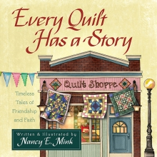 Every Quilt Has a Story