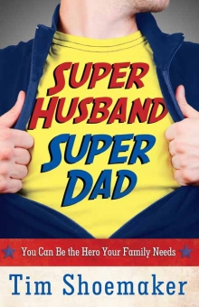 Super Husband, Super Dad