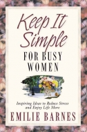 Keep It Simple for Busy Women