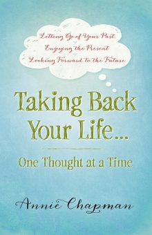 Taking Back Your Life…One Thought at a Time