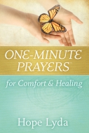 One-Minute Prayers® for Comfort and Healing