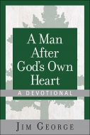 A Man After God's Own Heart—A Devotional