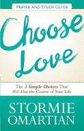 Choose Love Prayer and Study Guide