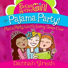 Secret Keeper Girl® Pajama Party