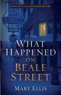 What Happened on Beale Street