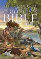 Complete Illustrated Children's Bible