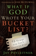 What If God Wrote Your Bucket List?