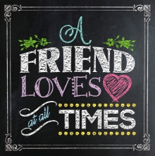 A Friend Loves At All Timesharvest House