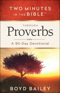 Two Minutes in the Bible® Through Proverbs