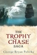 The Trophy Chase Saga