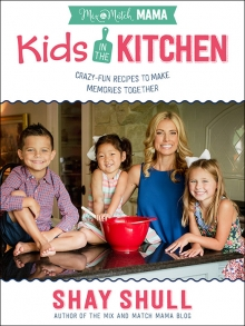 Mix-and-Match Mama Kids in the Kitchen
