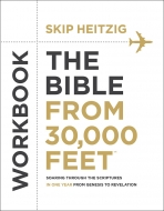 The Bible from 30,000 Feet® Workbook
