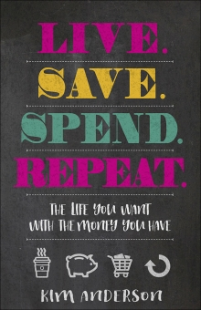 Live. Save. Spend. Repeat.