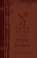 A Look at Life from a Deer Stand Deluxe Edition