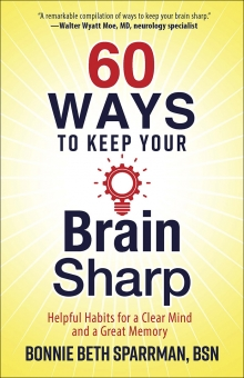 60 Ways to Keep Your Brain Sharp