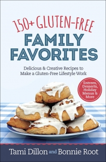 150+ Gluten-Free Family Favorites