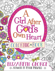 A Girl After God's Own Heart® Coloring Book