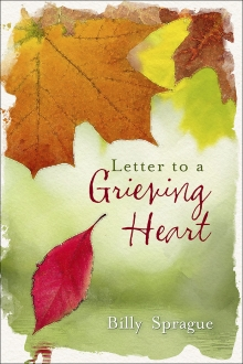 Letter to a Grieving Heart (hardcover edition)