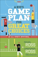 """Kid's Game Plan for Great Choices, A"""