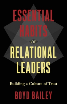 Essential Habits of Relational Leaders