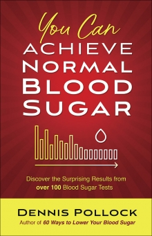 You Can Achieve Normal Blood Sugar